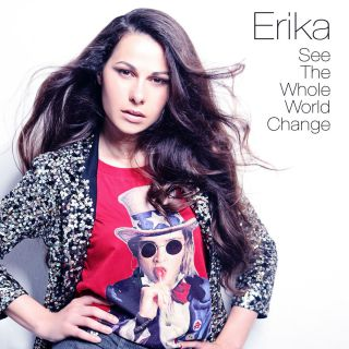 Erika - See The Whole World Change (Radio Date: 20-11-2015)