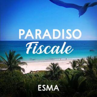 Esma - Paradiso Fiscale (Radio Date: 07-06-2021)