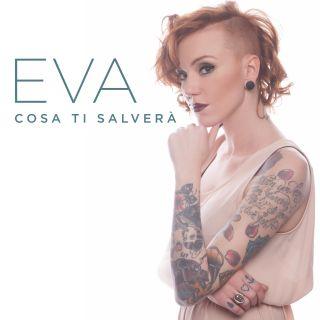 Eva - Cosa ti salverà (Radio Date: 26-01-2018)