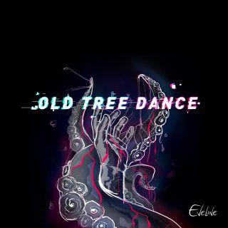 Eveline - Old Tree Dance (Radio Date: 04-06-2021)