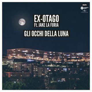 gli occhi della luna Ex-Otago feat. Jake La Furia