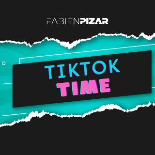 Fabien Pizar - TikTok Time (Radio Date: 11-06-2021)
