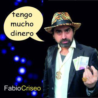 Fabio Criseo - Tengo Mucho Dinero (Radio Date: 20-05-2016)