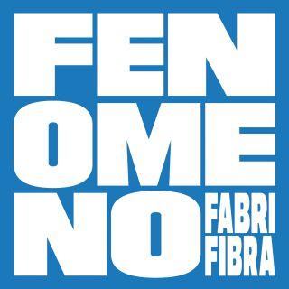 fenomeno Fabri Fibra
