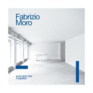 Fabrizio Moro - Sono anni che ti aspetto (Radio Date: 15-04-2016)
