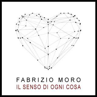 Fabrizio Moro - Il Senso Di Ogni Cosa (2020) (Radio Date: 22-05-2020)