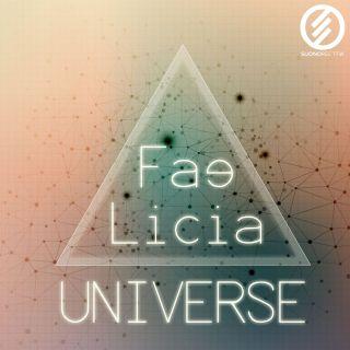 Fae Licia - Universe (Radio Date: 18-05-2018)