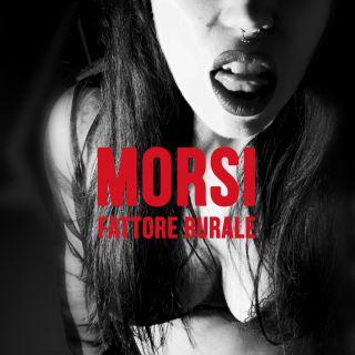 Fattore Rurale - Morsi (Radio Date: 10-05-2021)