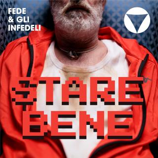 Fede & Gli Infedeli - Stare Bene (Radio Date: 07-05-2021)