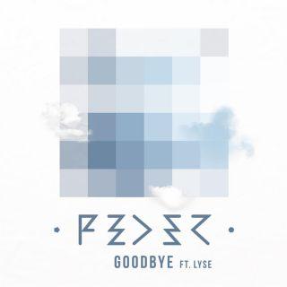 Feder - Goodbye (feat. Lyse) (Radio Date: 13-03-2015)