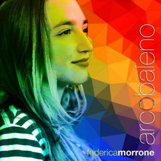 Federica Morrone - Arcobaleno (Radio Date: 09-10-2015)