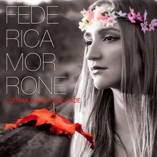 Federica Morrone - L'ultima Foglia Che Cade (Radio Date: 03-04-2015)