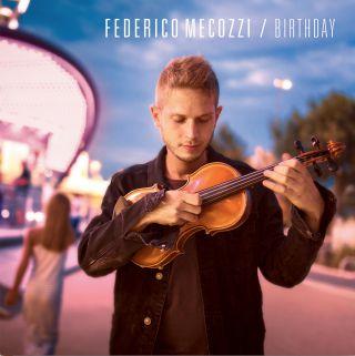 Federico Mecozzi - Birthday (Radio Date: 16-11-2018)