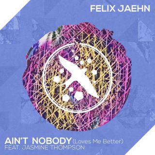 Felix Jaehn - Ain't Nobody (Loves Me Better) (feat. Jasmine Thompson) (Radio Date: 13-03-2015)