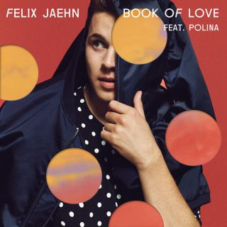 Felix Jaehn - Book of Love (feat. Polina) (Radio Date: 23-10-2015)