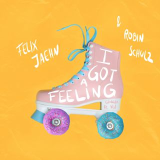 i got a feeling Felix Jaehn, Robin Schulz feat. Georgia Ku