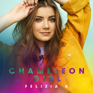 Felizia K - Chameleon Girl (Radio Date: 08-06-2018)