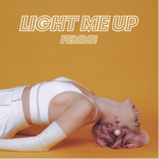 Femme - Light Me Up (Radio Date: 28-01-2016)