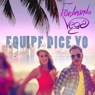 Ferdinando Vega - Equipe dice yo (Radio Date: 21-06-2016)
