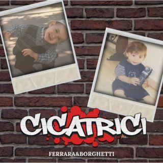 Cicatrici, di Ferrara&Borghetti