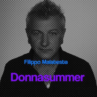 Filippo Malatesta - Donnasummer (Radio Date: 10-06-2021)