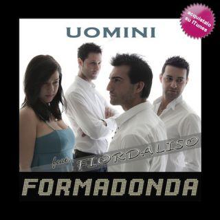 """Fiordaliso e Formadonda - in rotazione radiofonica e nei negozi Digital Store il brano """"Uomini"""""""
