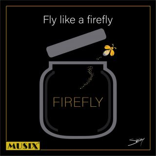 Firefly - Fly Like A Firefly (Radio Date: 04-06-2021)
