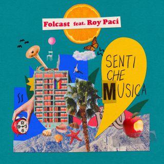 Folcast - Senti che musica (feat. Roy Paci) (Radio Date: 30-04-2021)