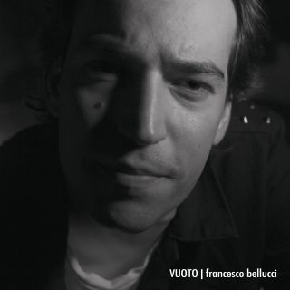 Francesco Bellucci - Vuoto (Radio Date: 08-11-2019)