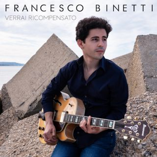 Francesco Binetti - Verrai Ricompensato (Radio Date: 30-07-2021)