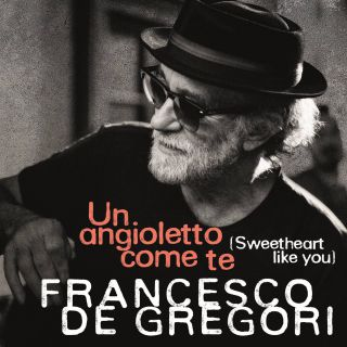 Francesco De Gregori - Un angioletto come te (Sweetheart Like You) (Radio Date: 02-10-2015)