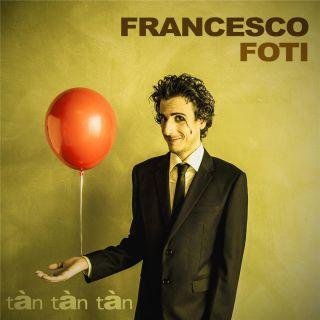Francesco Foti - Tàn tàn tàn (Radio Date: 04-07-2016)