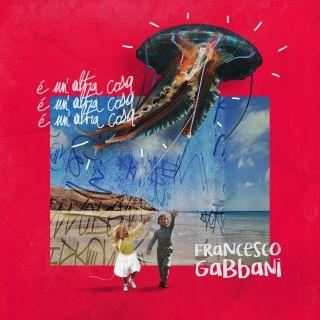 Francesco Gabbani - É Un'altra Cosa (Radio Date: 10-05-2019)
