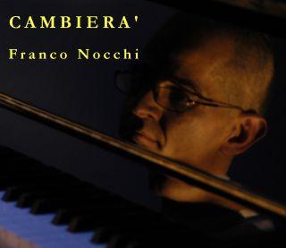 Franco Nocchi - Cambierà (Radio Date: 23-06-2017)