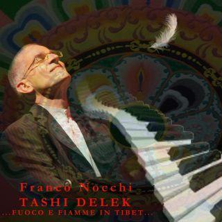 Franco Nocchi - TASHI DELEK, fuoco e fiamme in Tibet (Radio Date: 27-01-2017)
