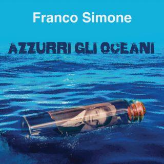 Franco Simone - Azzurri Gli Oceani (Radio Date: 29-01-2021)