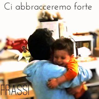 Frassi - Ci Abbracceremo Forte (Radio Date: 19-05-2020)