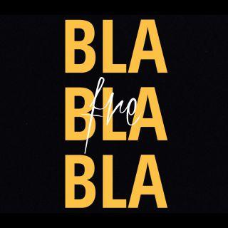 FRE - Bla Bla Bla (Radio Date: 15-10-2021)