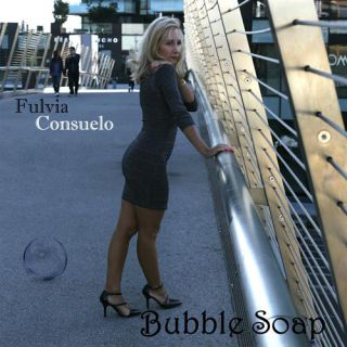 Fulvia Consuelo - Bubble Soap (Radio Date: 11-11-2016)