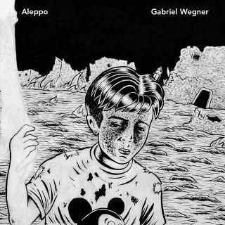 Gabriel Wegner - Aleppo (Radio Date: 24-03-2020)