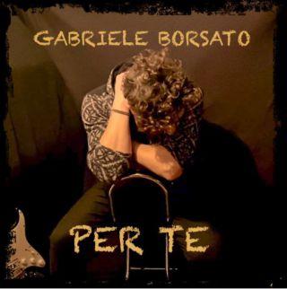 Per te, di Gabriele Borsato