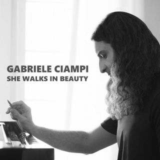 Gabriele Ciampi - She Walks In Beauty (Radio Date: 15-05-2020)