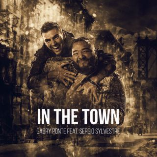 in the town Gabry Ponte feat. Sergio Sylvestre