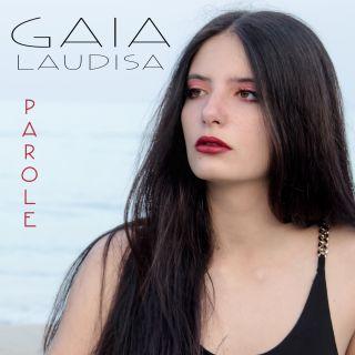 Gaia Laudisa - Parole (Radio Date: 13-07-2018)