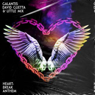 Galantis, David Guetta & Little Mix - Heartbreak Anthem