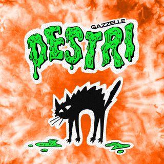 Gazzelle - Destri (Radio Date: 02-10-2020)