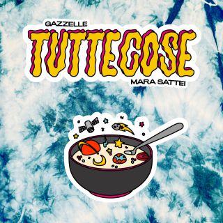 Gazzelle & Mara Sattei - Tuttecose (Radio Date: 04-06-2021)