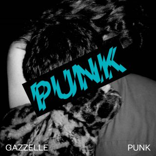 Gazzelle - Punk (Radio Date: 19-04-2019)