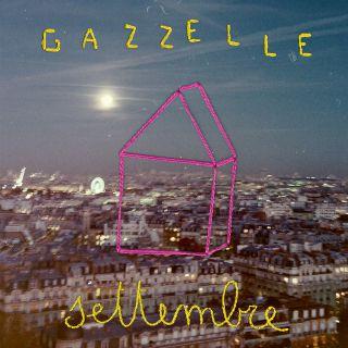 Gazzelle - Settembre (Radio Date: 04-10-2019)