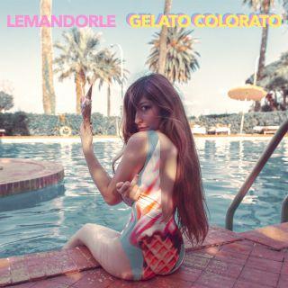 Lemandorle - Gelato colorato (Radio Date: 18-05-2018)